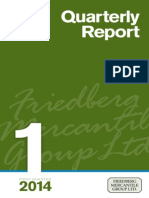 Friedberg First Quarter 2014 - Quarterly Report