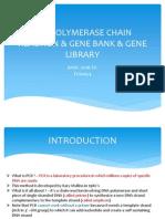 ( Group 2 ) PCR, Gene Bank & Gene Library (1)