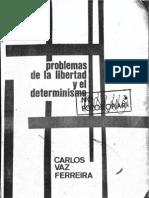 Vaz Ferreira, Carlos - Problemas de La Libertad y El Determinismo