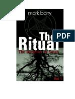 The Ritual (Part I)