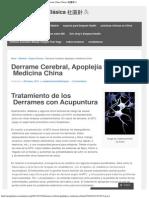 Derrame Cerebral, Apoplejía y Medicina China _ Medicina China Clásica 社區針灸