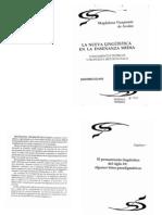 Viramonte de Avalos, M. (1994). El Pensamiento Linguistico Del Siglo XX. en. La Nueva Linguistica en El Enseñanza Media.