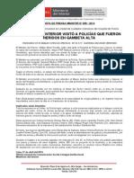 MINISTRO DEL INTERIOR VISITÓ A POLICÍAS QUE FUERON HERIDOS EN GAMBETA ALTA.doc