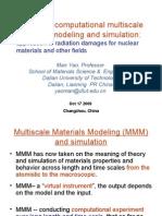 Advanced Multi Scale Computational Modeling and Simulation
