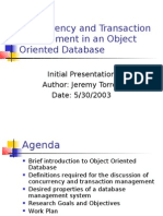 Concurrency and Transaction Management in an Object Oriented Database