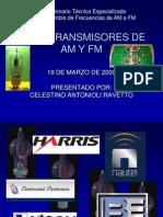 (c) Radiotransmisores de Am y Fm Ing. Celestino Antonioli