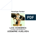 Los Hombres (a Veces, Por Desgracia) Siempre Vuelven - Penelope Parker