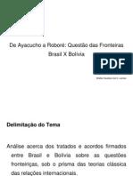 Apresentação Trabalho de Relações Brasil X Bolívia