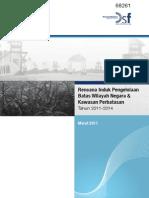 Rencana Induk Pengelolaan Batas Wilayah Negara & Kawasan Perbatasan