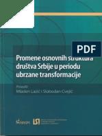 Mladen Lazić & Slobodan Cvejić (eds.) - Promene Osnovnih Struktura Društva Srbije