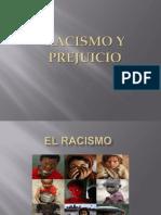 Racismo y Prejuicio Diapositivas