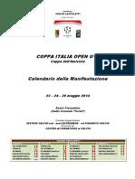 Calendario Coppa Italia Open U10 - Edizione 2014
