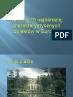 Ranking 10 Najbardziej Charakterystycznych Obiektów w Europie