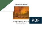 Martínez de Lezea, Toti - La Cadena Rota