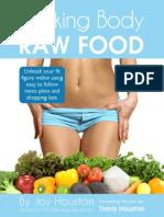 Rocking Body Raw Food Joy Houston