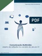 Comunicação Multimídia - Objeto de Reflexão No Cenário Do Século XXI