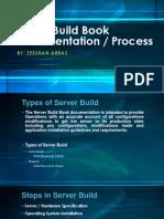 Server Build Book Presentation