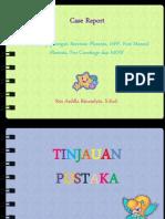 Retensi Plasenta, Plasenta Restan, PPH (Case)