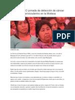 03/04/14 igabe Realizará SSO jornada de detección de cáncer de mama y cervicouterino en la Mixteca