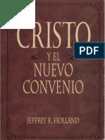 Cristo y El Nuevo Convenio - Jeffrey r. Holland