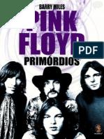 MILES, B. Pink Floyd - Primórdios