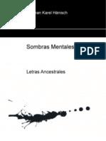 Sombras Mentales - Letras Ancestrales