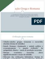 A Civilização Grega e Romana