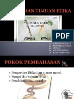 FUNGSI DAN TUJUAN ETIKA klmpk 1.pptx