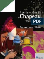 Atelier-Musée du Chapeau - Programme des Formations 2010