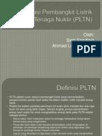 Presentasi Pembangkit Listrik Tenaga Nuklir (PLTN)