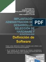 implantacinadministraciondeldesarrolloyseleccinde-121125203100-phpapp02