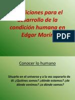 Condiciones Para El Desarrollo de La Condición Humana