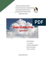 Reseña Histórica Hugo Chávez Frías