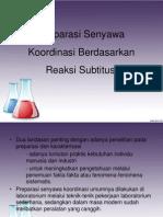 Preparasi Senyawa Koordinasi Berdasarkan Reaksi Subtitusi