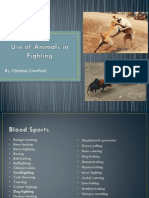 Powerpoint - The Use of Animals in Fighting