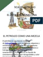 EL PETROLEO COMO MEZCLA Y DESTILACION.pptx