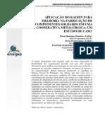 114452-Enegep - 2013 - Aplicacao Do Kaizen Para Melhoria Na Fabricacao de Componentes Soldados Em Uma Cooperativa Metalurgica - Um Estudo de Caso