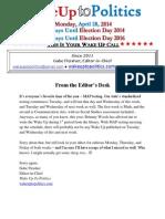 Wake Up to Politics - April 28, 2014