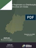 Desequilibrios Regionais e a Distribuicao de Recursos Em Goias