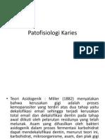Patofisiologi Karies