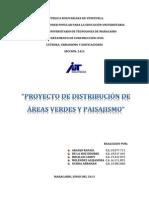 Informe de Proyecto de Distribución de Areas Verdes y Paisajismo