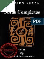 Kusch Rodolfo - Obras Completas Tomo II