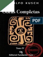 Kusch Rodolfo - Obras Completas Tomo IV