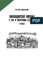 Hilandarsko pitanje u XIX i pocetkom XX veka Djoko Slijepcevic