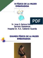 3.Examen Fisico de La Paciente Embarazada