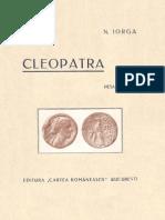Nicolae Iorga - Cleopatra - Piesă În 5 Acte