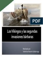 Unidad 7 Los Vikingos y Las 2das Invasiones Bárbaras - Valentina Navarro
