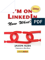 I'm on LinkedIn--Now What??? (Fourth Edition)