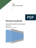 Pirateria Moderna. Internetul, Dreptul de Autor Si Piratii