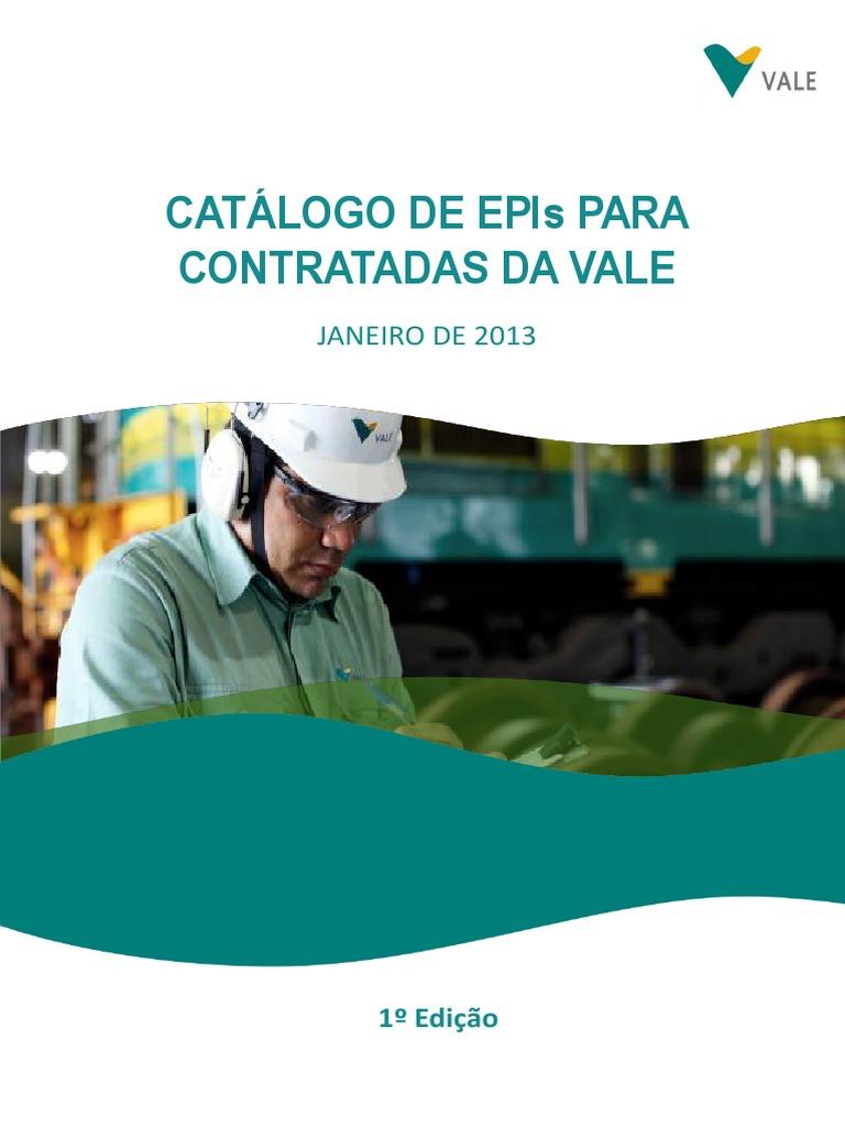 17c38480ebbab CATÁLOGO DE EPIs PARA CONTRATADAS VALE 1º EDIÇÃO.pdf